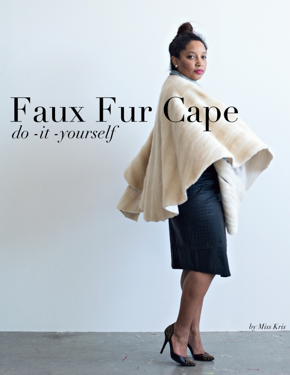 Miss Kris DIY Faux Fur Cape
